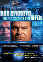 Dan Aykroyd Unplugged on UFOs