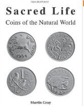 Sacred Life: Coins of the Natural World