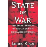 State of War : The Secret History of the C.I.A. and the Bush Administration
