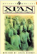 Xi'an: China's Ancient Capital, Third Edition (Odyssey Illustrated Guides)